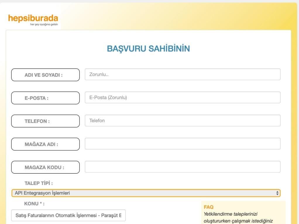 Paraşüt Hepsiburada Entegrasyonu için Hepsiburada panelinden API Entegrasyonu talep formu ekran görüntüsü