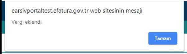 GİB portal üzerinden e-arşiv fatura kesiminde vergi eklendi uyarısı ekran görüntüsü