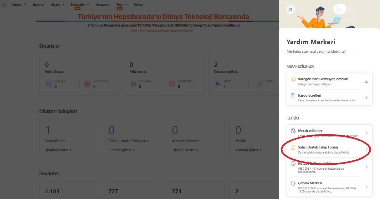 API bilgileri Hepsiburada'da nasıl alınır aşamalarından Satıcı Destek Talep Formu menü başlığı ekran görüntüsü