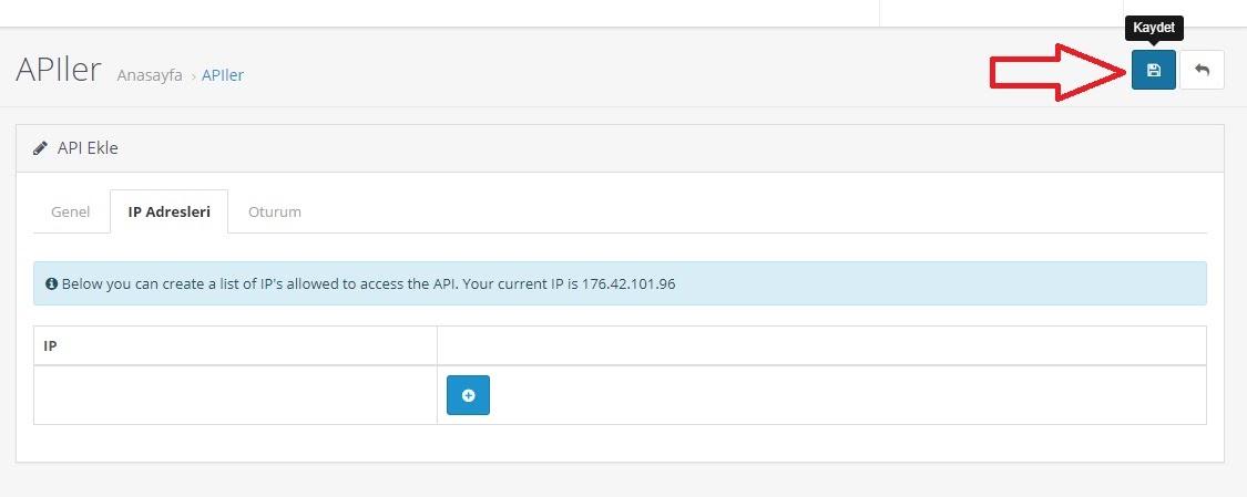 API bilgileri OpenCart'ta nasıl alınır aşamalarından API Ekle IP Adresleri ekran görüntüsü