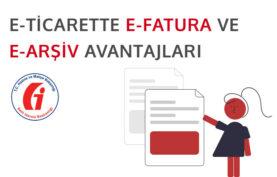 e-Ticarette e-Fatura ve e-Arşiv Kullanmanın 5 Avantajı