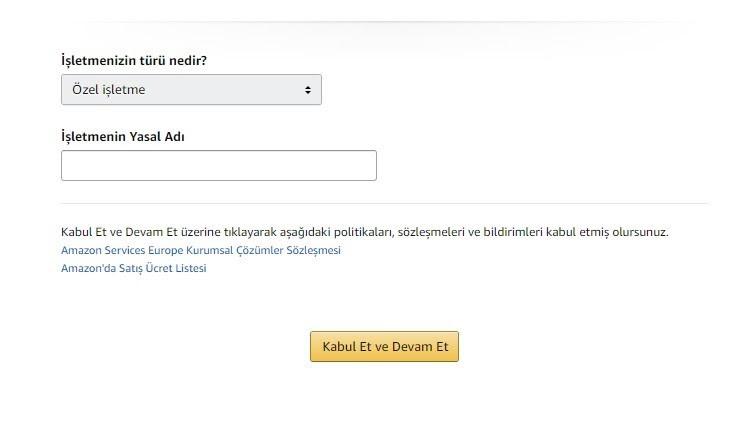 Amazon'da satış yapmak için mağaza açma adımlarından İşletme Türü / Yasal Adı ve politikaları onaylama formu ekran görüntüsü