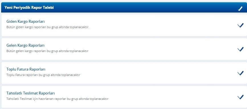 Yurtiçi Kargo Self Servis paneli üzerinden Periyodik Rapor Bildirimleri ekranında rapor talepleri ekran görüntüsü